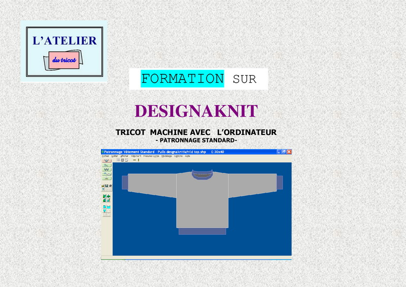 Formation sur Designaknit - Patronnage standard